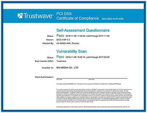 The International Security Certificate PCI DSS Trustwave awarded BIN MEDIA CO., Ltd