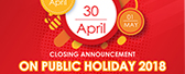 Closing Announcement On Public Holiday 2018