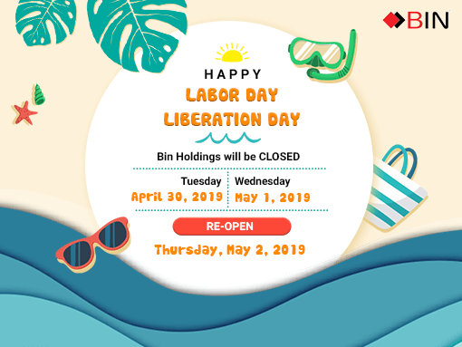 Holidays Announcement️ 30/4-1/5/2019 Liberation Day & International Labor Day